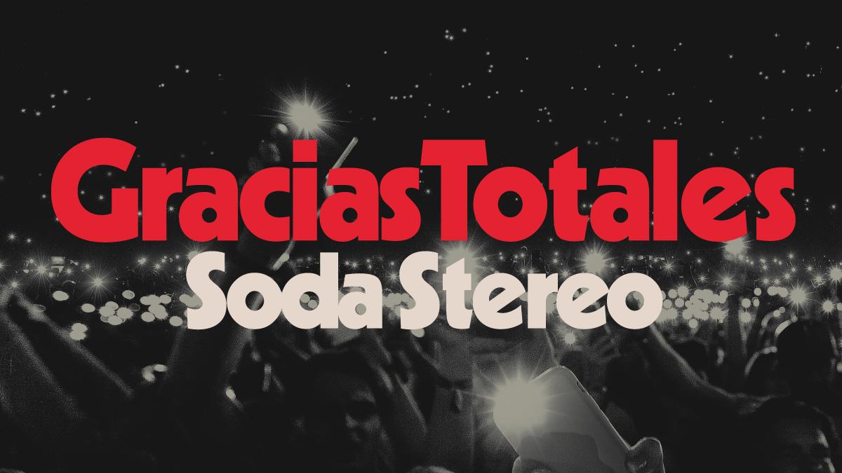 Timeline Soda Stereo Gracias Totales